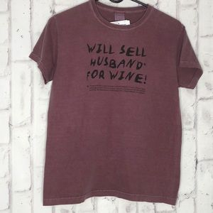 3/$25☀️Women's Will Sell Husband For Wine! T-shirt